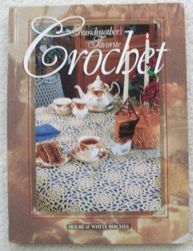 Grandmother's favorite crochet