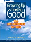 Growing up Feeling Good, Ellen Rosenberg, 0971134901