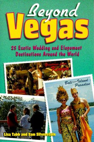 Beyond Vegas: 25 Exotic Wedding and Elopement Destinations Around the World