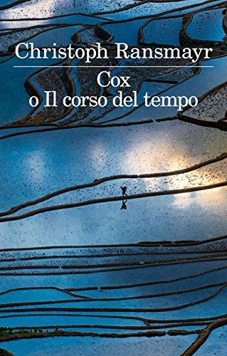 Cox o Il corso del tempo (Italian Edition)