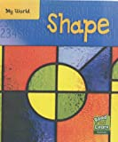 img - for Shape (Read & Learn: My World) (Read & Learn: My World) book / textbook / text book