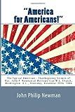 America for Americans!, John Newman, 1482025396