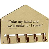 Stamp Press'Take my hand and we'll make it - I swear' Quote by Jon Bon Jovi Wall Mounted Key Hooks / Holder (WH00026007)