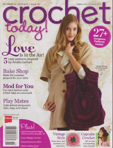 Crochet Today Magazine February/March 2014 (Crochet Today Magazine)