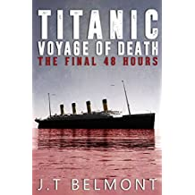 Titanic: Voyage of Death: The Final 48 Hours