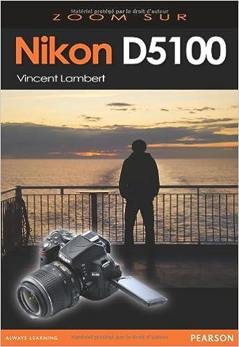 Téléchargement Nikon D5100 Zoom sur... pdf