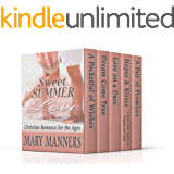 Sweet Summer Love ( Christian Romance for the Ages)
