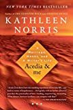Acedia and Me, Kathleen Norris, 1594484384