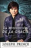 La revolución de la gracia: Experimente el poder de vivir más allá de la derrota (Spanish Edition)