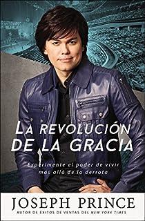 La revolución de la gracia: Experimente el poder de vivir más allá de la derrota