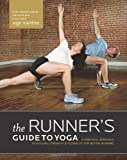 The Runner's Guide to Yoga, Sage Rountree, 1934030848