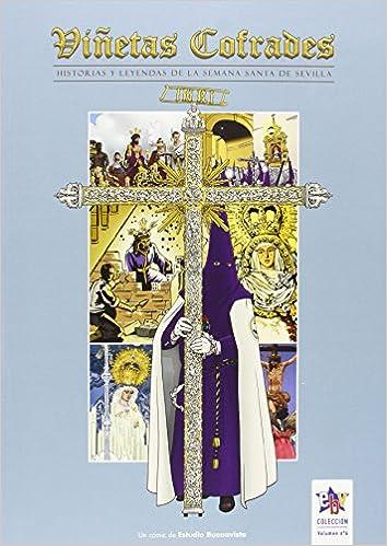 Viñetas cofrades 6, Historias y leyendas de la Semana Santa ...