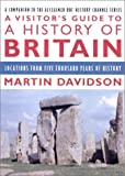 A Visitor's Guide to a History of Britain, Martin Davidson, 0312303416