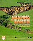 img - for Shaping The Earth: Erosion (Exploring Planet Earth) book / textbook / text book