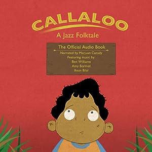 Callaloo Audiobook
