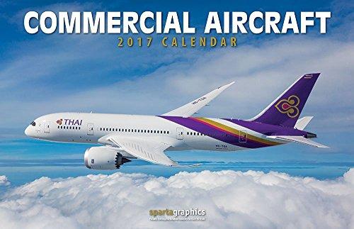 2017 Commercial Aircraft Deluxe Wall Calendar (Commercial Aircraft)
