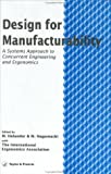 img - for Design For Manufacturability: A Systems Approach To Concurrent Engineering In Ergonomics book / textbook / text book