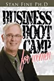 Business Boot Camp for Women, Stan Fine, 1434361535