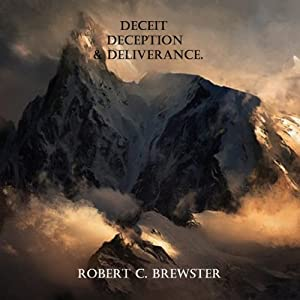 Deceit, Deception, & Deliverance Audiobook