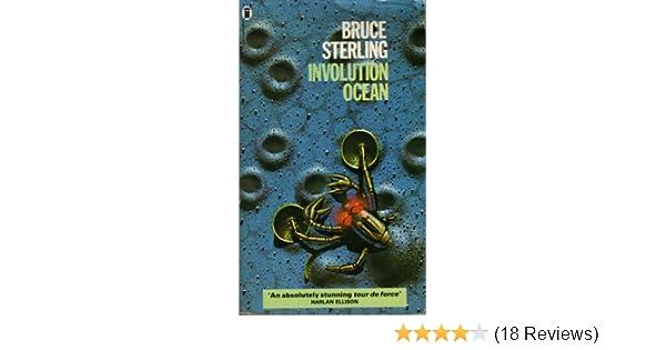Involution Ocean Bruce Sterling 9780450045455 Amazon Books