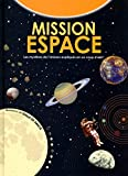 Mission espace (French Edition)