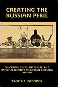 Amazon.com: Creating the Russian Peril: Education, the ...