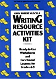 Writing Resource Activities Kit: Ready-To-Use Worksheets & Enrichment Lessons for Grades 4-9 (Pamphlet Series / Oral History Association)