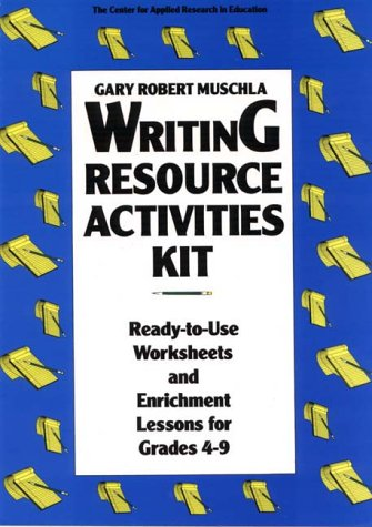 Writing Resource Activities Kit: Ready-To-Use Worksheets & Enrichment Lessons for Grades 4-9 (Pamphlet Series / Oral
