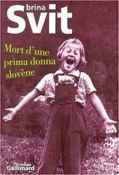 Mort d'une prima donna slovène