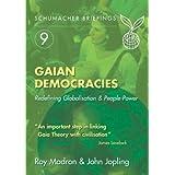 Gaian Democracies: Redefining Globalisation & People-Power