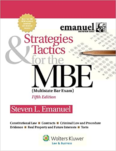 Strategies & Tactics for the MBE, Fifth Edition (Emanuel Bar