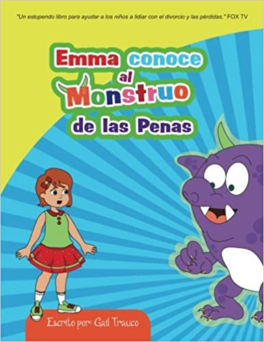 Emma conoce al Monstruo de las Penas (Volume 1) (Spanish Edition): Gail Trauco, Mahfuja Selim: 9781533133038: Amazon.com: Books