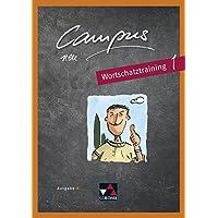 Campus B – neu / Gesamtkurs Latein: Campus B – neu / Campus B Wortschatztraining 1 - neu: Gesamtkurs Latein
