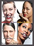 Make-Up Is Just ... Colored Dirt, Shannon Thompson, 1478726571