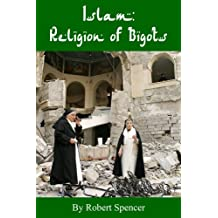 Islam: Religion of Bigots