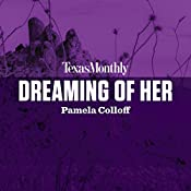 Dreaming of Her | Pamela Colloff
