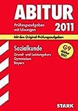 Abitur-Prüfungsaufgaben Gymnasium Bayern. Mit Lösungen: Abiturprüfung Bayern - Sozialkunde GK/LK