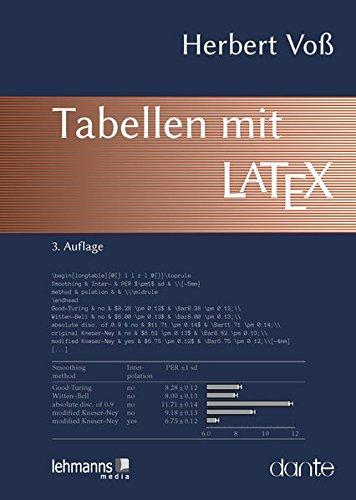 Tabellen mit LaTeX Taschenbuch – 25. September 2017 Herbert Voß Lehmanns 3865419364 Anwendungs-Software