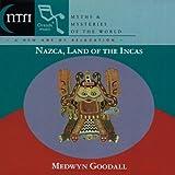 Nazca Land of the Incas by Goodall Medwyn