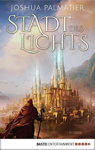 Stadt des Lichts: Roman (Ley-Reihe 1) (German Edition)