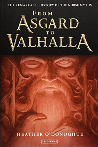 From Asgard to Valhalla: The Remarkable History of the Norse - Valhalla To
