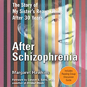 After Schizophrenia Audiobook
