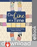 img - for One Line at a Time: 24 Geometric Machine-Quilting Designs Made Easy book / textbook / text book