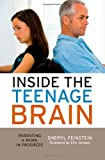 Inside the Teenage Brain, Sheryl Feinstein, 1607091186
