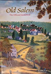 Old Salem: The Official Guidebook