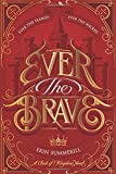 img - for Ever the Brave (A Clash of Kingdoms Novel) book / textbook / text book