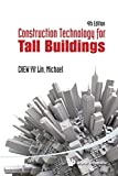 img - for Construction Technology for Tall Buildings (4th Edition) by Yit Lin Chew, Michael (2012) Paperback book / textbook / text book