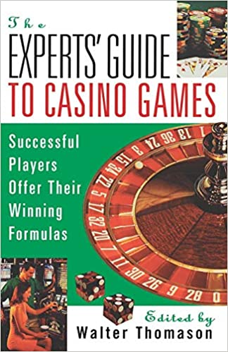 Expert Gamblers Offer Their Winning Formulas The Experts Guide To Casino Games