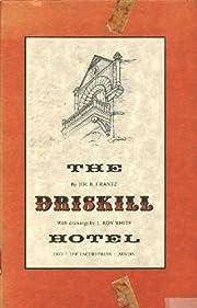 The Driskill Hotel de Joe B. (Signed)…