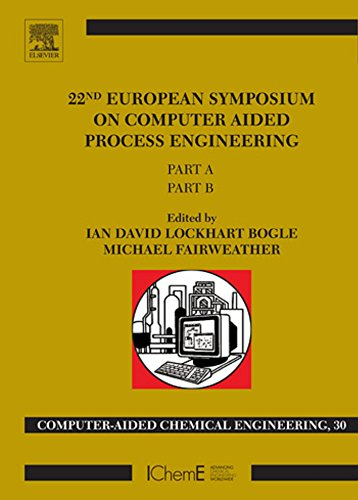 22nd European Symposium on Computer Aided Process Engineering (Computer Aided Chemical Engineering) Pdf
